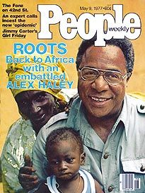 May 09, 1977  COVER STORY  Haley's Roots  Stung by Accusations, Alex Haley Returns to the Village Where He Found His Roots