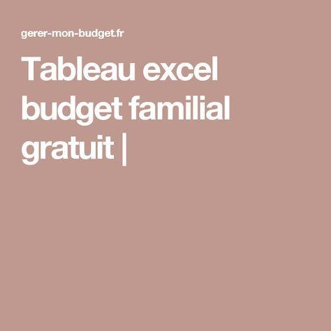 Tableau excel budget familial gratuit  |