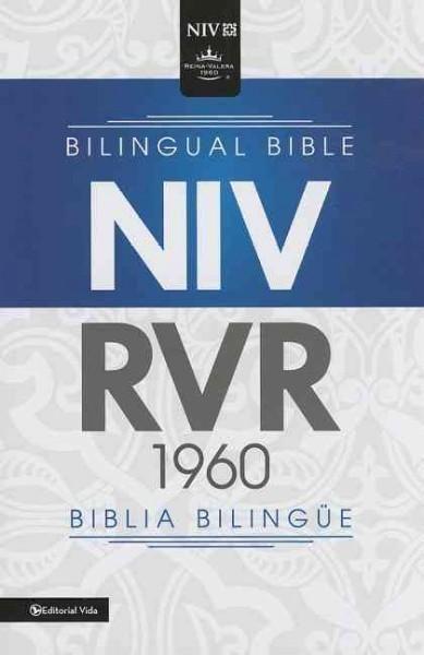 Santa Biblia Reina Valera Revisada 1960 / The Holy Bible New International Version