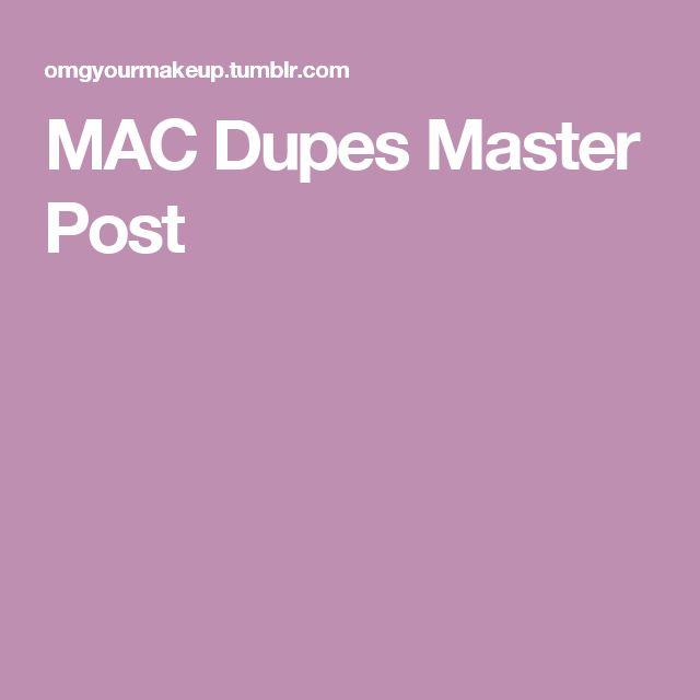 MAC Dupes Master Post