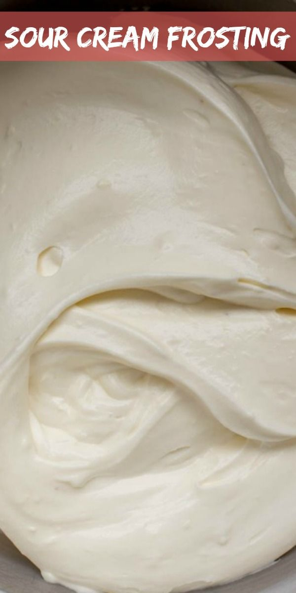 Creamy Sour Cream Frosting In 2020 Sour Cream Frosting Homemade Sour Cream Sour Cream Icing