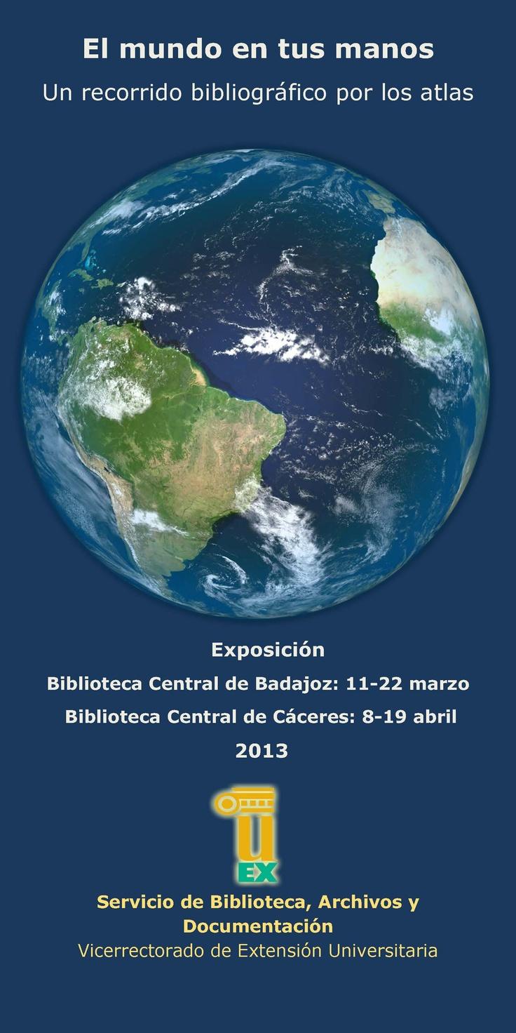 Exposición : El mundo en tus manos, un recorrido por los atlas.  #exposiciones #carteles #atlas #mapas #libros