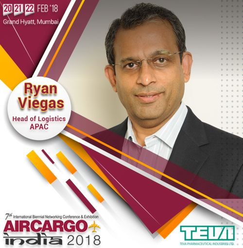 We are glad to have Mr. Ryan Viegas, Head of Logistics – APAC, TEVA Pharmaceuticals as our speaker for Air Cargo India 2018!