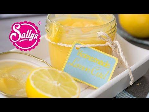 Lemon Curd / Sallys Basics - YouTube