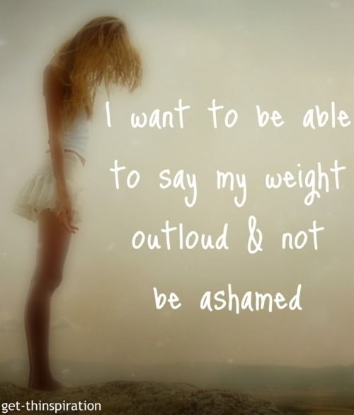 Say my weight outloud.