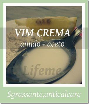 lifeme: SGRASSANTE VIM FATTO IN CASA due versioni