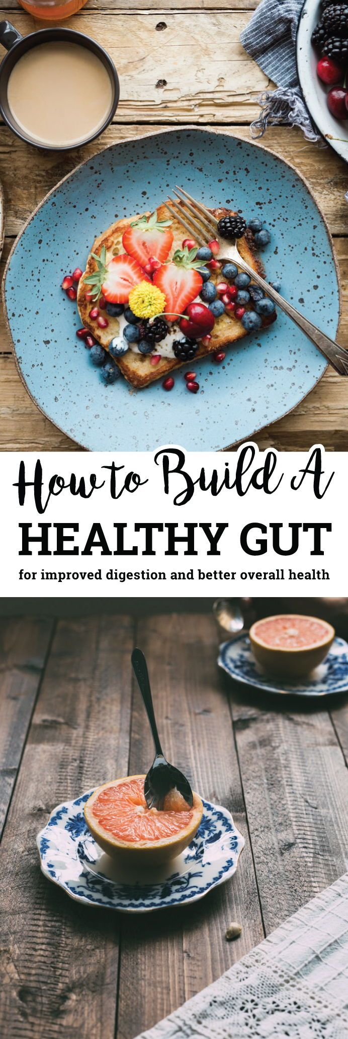 Learn how to build a healthy gut for improved digestion and overall health. Discusses leaky gut, how to repair the gut, the best healthy gut foods and lifestyle habits to improve your gut health.