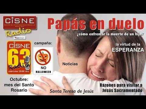 63 CISNE Radio Papás en duelo virtud Esperanza Payasos macabros Halloween Centro de Investigaciones sobre la Nueva Era(CISNE)  Canal católico c/programa semanal. Todos los miércoles de 8 pm.  Denuncia la herejía Nueva Era a través de noticias, opinión, comentarios, instrucción, música, apologética, conferencias, etc. Sitio web: www.cisne.org.mx Blog: www.nuevaeravsbuenanueva.blogspot.mx    https://www.youtube.com/watch?v=Ra2BVbd59Qk&index=3&list=PLgZTQ5_byGBe9wwA2dQ_g-rX8APMJNfA0