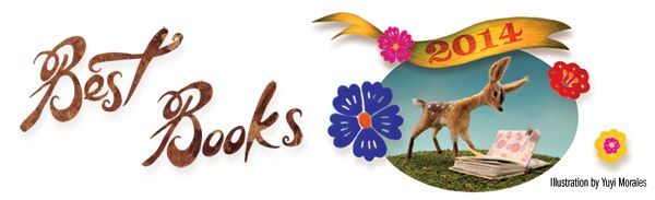 Best Books 2014: Picture Books | School Library Journal Middle School, Young Adult and Nonfiction too