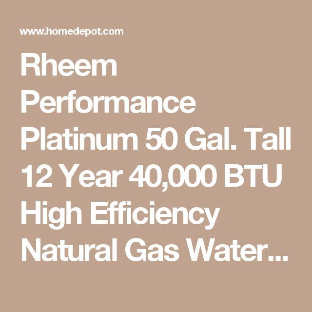 Rheem Performance Platinum 50 Gal. Tall 12 Year 40,000 BTU High Efficiency Natural Gas Water Heater XG50T12HE40U0 at The Home Depot - Mobile