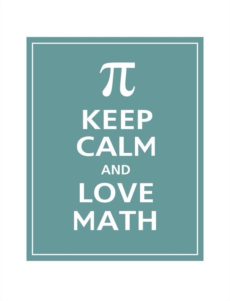 Keep calm and love math poster maths pinterest math for Free printable funny posters