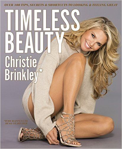 Download Timeless Beauty by Christie Brinkley PDF, eBook, ePub, Mobi, Timeless…