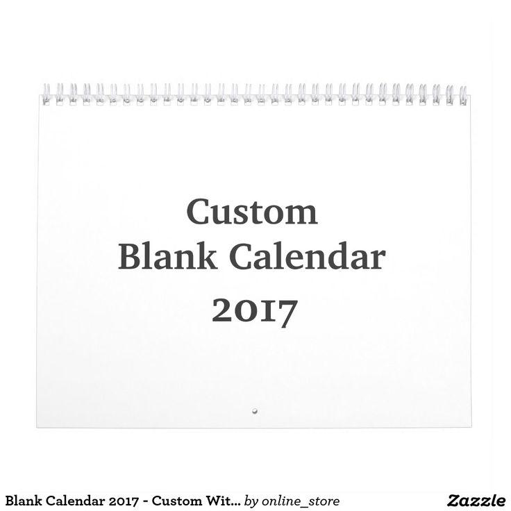 Blank Calendar 2017 - Custom With Holidays