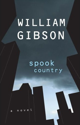 Spook Country by William Gibson (2007)