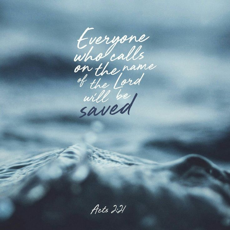 'A nd it shall be that  everyone who calls upon the name of the Lord [invoking, adoring, and worshiping the Lord Jesus] shall be saved (rescued spiritually).' ACTS 2:21 AMP http://bible.com/1588/act.2.21.AMP
