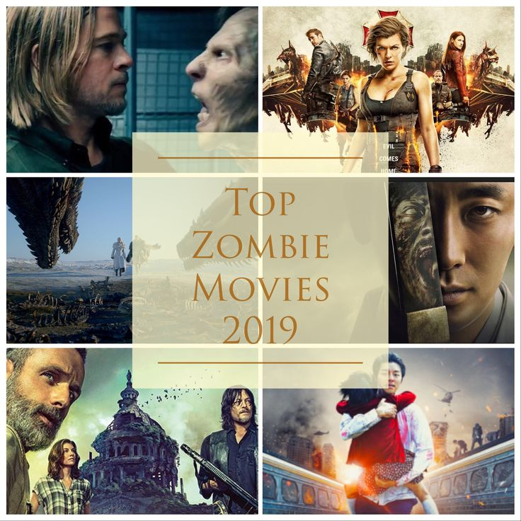 Top Zombie Movies/TV Shows to Watch 2019 Zombie movies