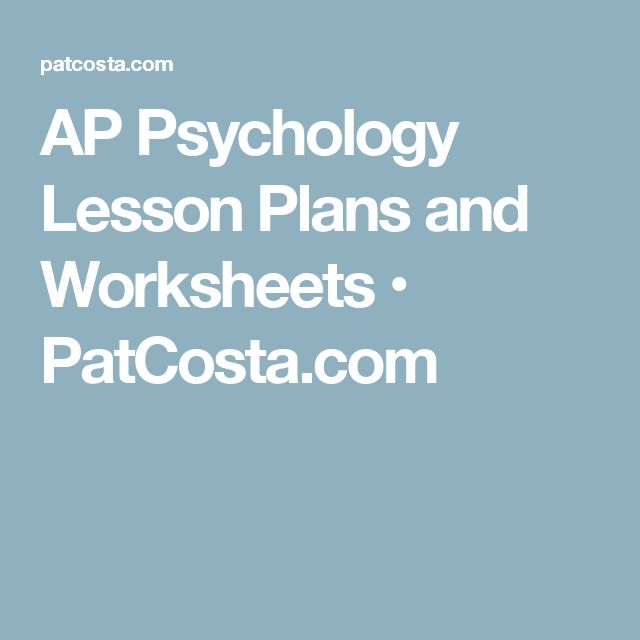 AP Psychology Lesson Plans and Worksheets • PatCosta.com