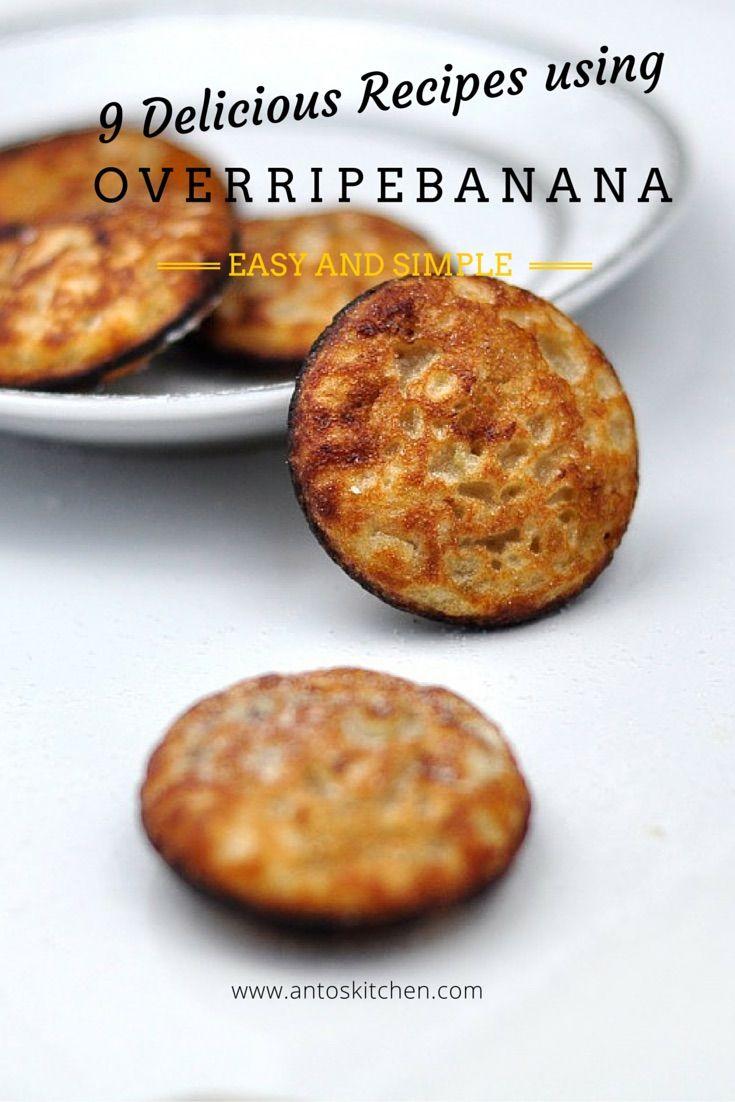 9 Delicious Recipes Using Overripe Banana Antoskitchen
