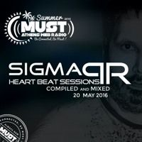 Sigma Pr - Heart Beat Sessions 20 May 2016 @ Radio Must (Athens) by DJ STERGIOS T. (SIGMA PR) on SoundCloud