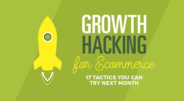 Growth Hacking for eCommerce: 17 Tactics You Can Try Next Month ©William Harris | www.socialmediatoday.com