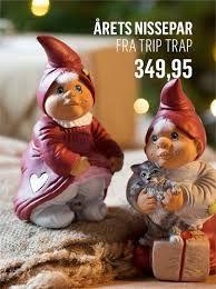 De klassiske Tripp Trapp julenisser findes i mange danske hjem. En stil der passer til både den yngre og til den ældre målgruppe.