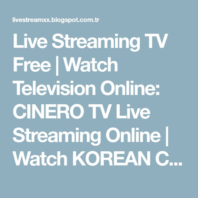 Live Streaming TV Free | Watch Television Online: CINERO TV Live Streaming Online | Watch KOREAN Channel 18+