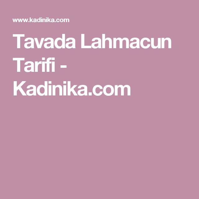 Tavada Lahmacun Tarifi - Kadinika.com