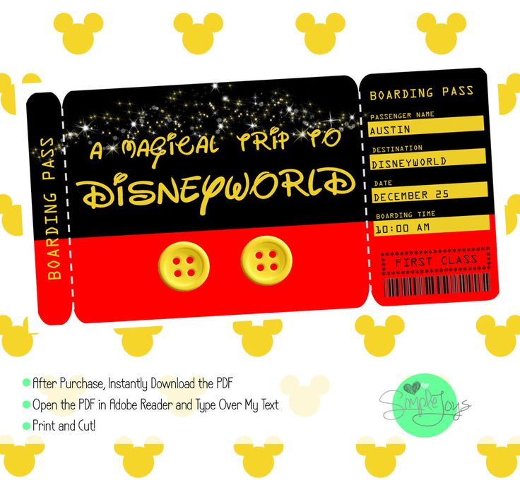 Printable Ticket to Disney (Disneyworld/Disneyland) Boarding Pass, Customizable Template, Digital File - You Fill and Print by SimpleJoysStudio on Etsy https://www.etsy.com/listing/474213595/printable-ticket-to-disney
