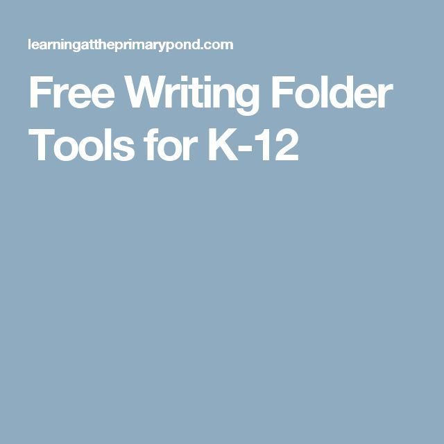 Free Writing Folder Tools for K-12