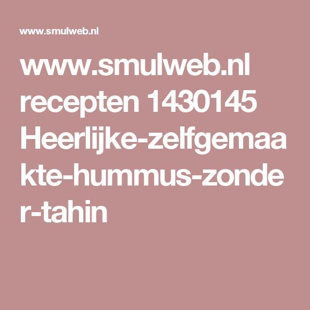 www.smulweb.nl recepten 1430145 Heerlijke-zelfgemaakte-hummus-zonder-tahin