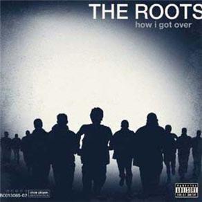 LP - The Roots: How I Got Over - Importado