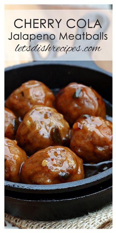 Cherry Cola Jalapeno Meatballs Recipe | Cocktail meatballs in a spicy cherry cola sauce.