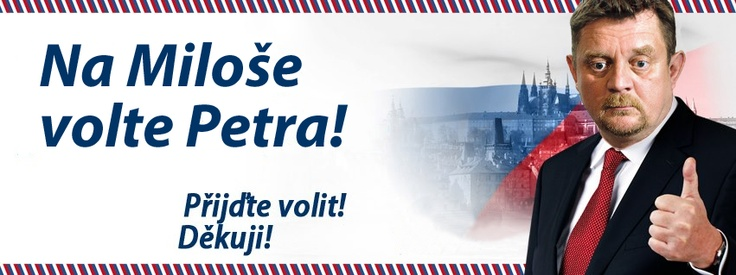 Na Miloše volte Petra! #volby #prezident #volimpetra