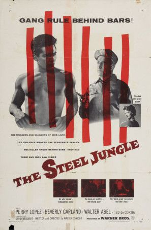 THE STEEL JUNGLE (1953) - Perry Lopez - Beverly Garland - Walter Abel - Ted de Corsica - Directed by - Warner Bros. - Movie Poster.