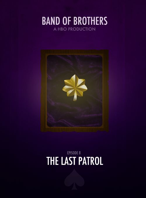 BAND OF BROTHERS MINIMALIST POSTERS † Episode 8- The Last Patrol.