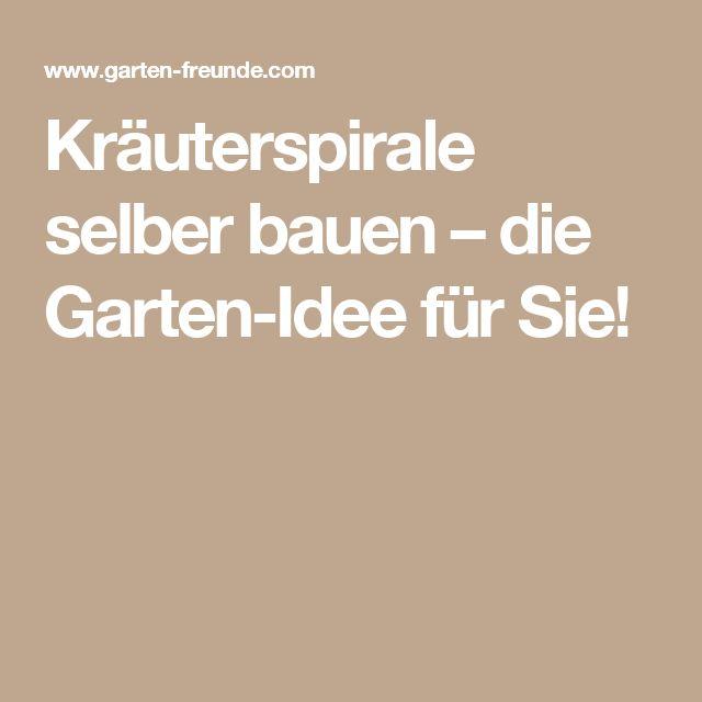 Kräuterspirale selber bauen – die Garten-Idee für Sie!