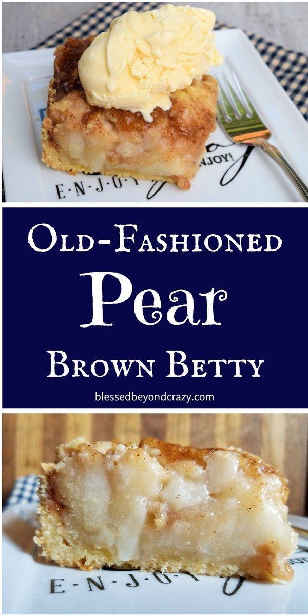 Old-Fashioned Pear Brown Betty #blessedbeyondcrazy