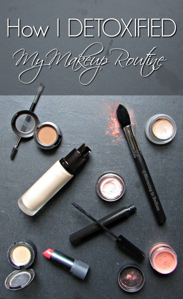 How I Detoxified My Makeup Routine