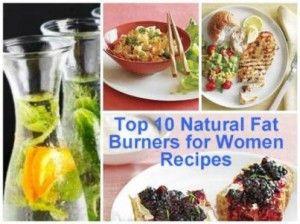 Top 10 Natural Fat Burners for Women Recipes