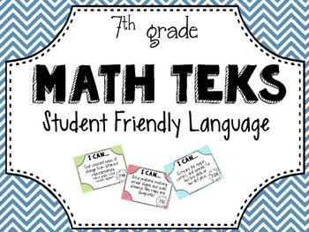 What's the point of having the TEKS posted in the classroom if students can't even understand what they're saying! Help your students out with this student-friendly version of the 7th Grade Math TEKS.Presented in a colorful chevron format to brighten up your middle-school classroom! **These posters are not written in the actual language of the TEKS, but instead are a student-friendly version.