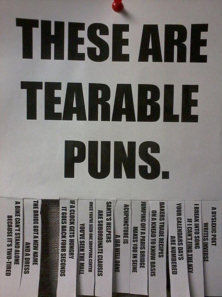 Tear-able puns.