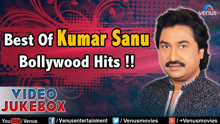 Best Of Kumar Sanu : 90's Romantic Hits    Video Jukebox