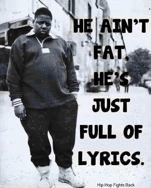 The Notorious B.I.G. a.k.a. Biggie Smalls