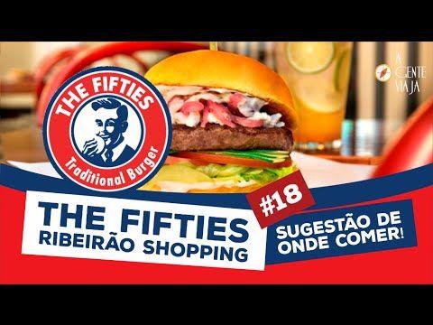 The Fifties Ribeirão Shopping - Sugestão A Gente Viaja - YouTube