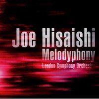 Joe Hisaishi & London Symphony Orchestra: Melodyphony (WW2A)
