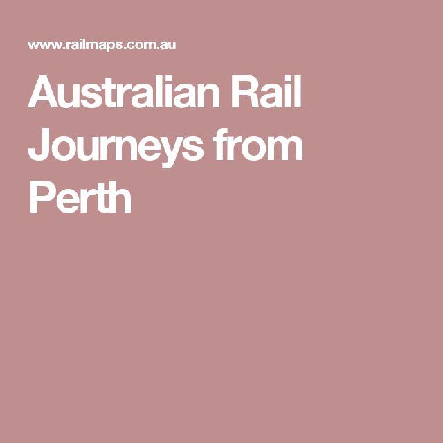 Australian Rail Journeys from Perth