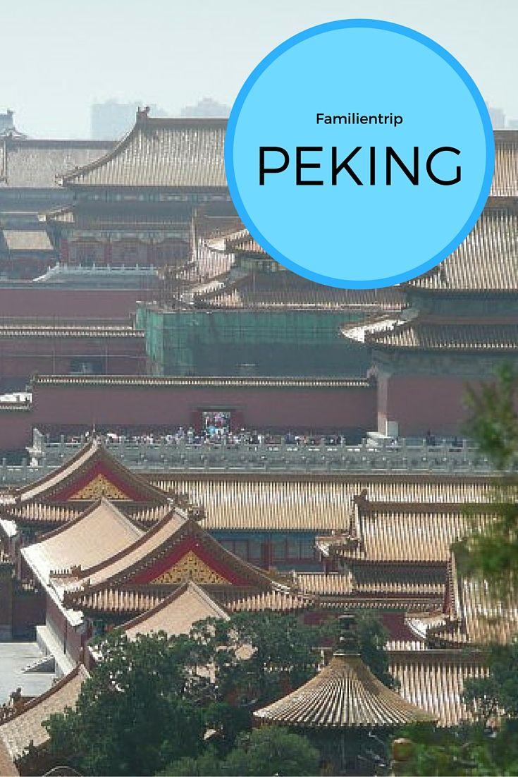 Peking mit Familie: Eine Ex-Expat erzählt, was sich lohnt und was man wissen…