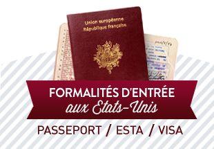 Passeport, ESTA, Visa | Préparez votre voyage aux Etats-Unis avec l'Office du…
