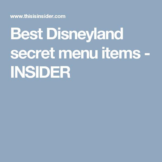 Best Disneyland secret menu items - INSIDER