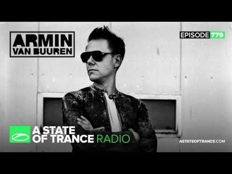 A State of Trance Episode 779 (#ASOT779) - YouTube